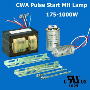 Pulse Start MH Lamps CWA Ballast UL cUL listed