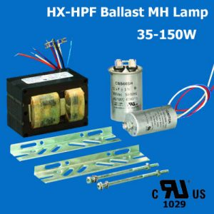 MH lamp HX-HPF Ballast UL cUL listed