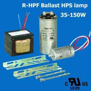 HPS lamp R-HPF Ballast UL cUL listed